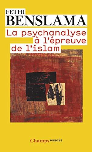 9782080800923: La psychanalyse à l'épreuve de l'Islam (French Edition)