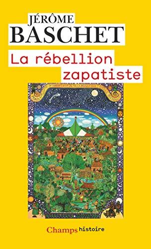 9782080801401: La rébellion zapatiste : Insurrection indienne et résistance planétaire