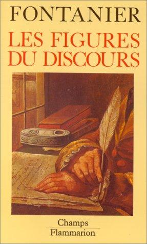 Les Figures du discours: Fontanier, Pierre; Genette,
