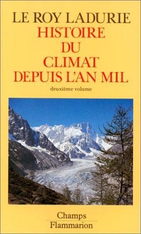 9782080811226: Histoire du climat depuis l'an mil, volume 2