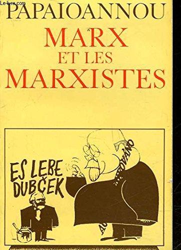 Marx et les marxistes (9782080811332) by Papaioannou