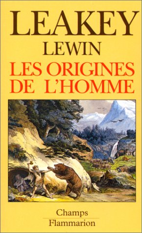 Les Origines de l'Homme (9782080811387) by Richard E. Leakey; Roger Lewin