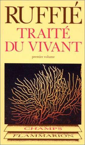 9782080811684: TRAITE DU VIVANT. Tome 1