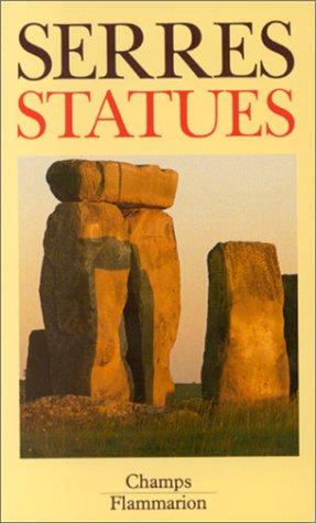 9782080811950: Statues (CHAMPS ESSAIS)