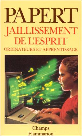 Jaillissement de l'esprit (2080812106) by Papert, Seymour