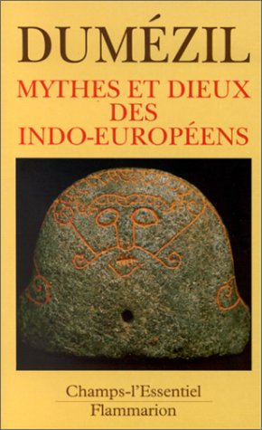 9782080812322: Mythes et dieux des Indo-Européens (Champs)