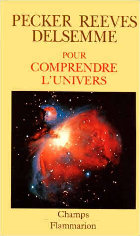 Pour comprendre l'univers: Jean-Claude Pecker Hubert