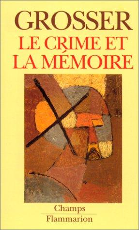 9782080812452: Le crime et la mémoire