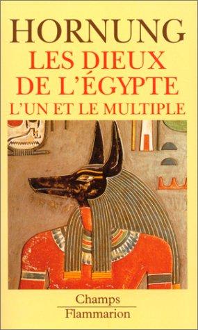 9782080812575: LES DIEUX DE L'EGYPTE. L'un et le multiple