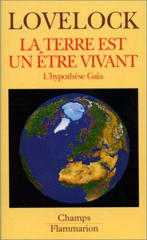9782080812834: La Terre est un être vivant : L'hypothèse Gaïa