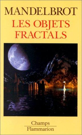 Les objets fractals. forme, hasard et dimension.: MANDELBROT BENOIT.