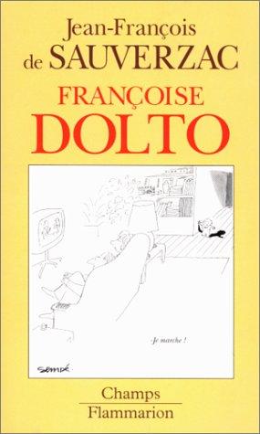9782080813152: Françoise Dolto: itinéraire d'une psychanalyste