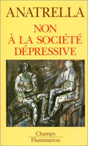 9782080813213: Non à la société dépressive