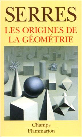 9782080813312: Les origines de la géométrie. Tiers livre des fondations