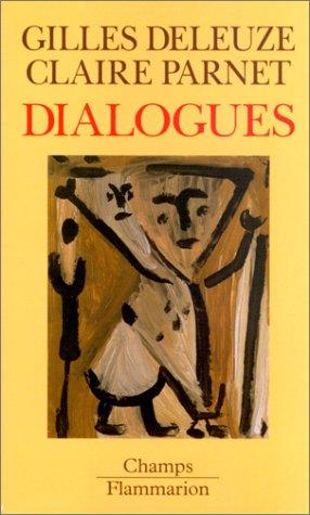 Dialogues [Jan 04, 1999] Deleuze, Gilles and: Gilles Deleuze