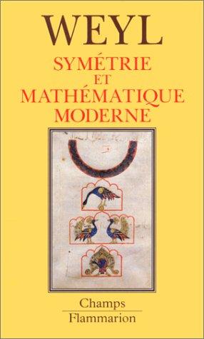 Symétrie et mathématique moderne Collectif and Weyl,