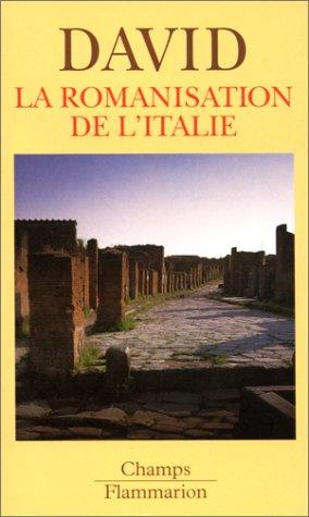 La romanisation de l'Italie (2080813811) by David, Jean-Michel