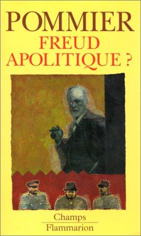 Freud apolitique ?: Gérard Pommier