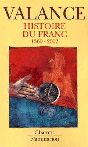 9782080814142: Histoire du Franc : 1360-2002
