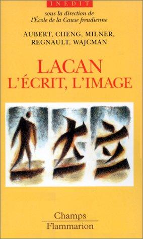 9782080814548: Lacan, l'ecrit, l'image (French Edition)