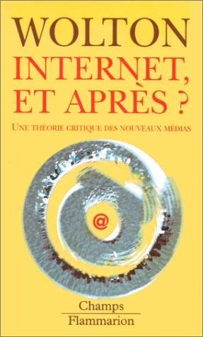 9782080814593: Internet et après ? Une théorie critique des nouveaux média