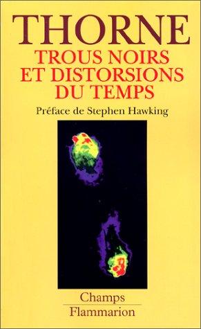 Trous noirs et distorsions du temps: l'héritage sulfureux d'Einstein (208081463X) by Kip S. Thorne