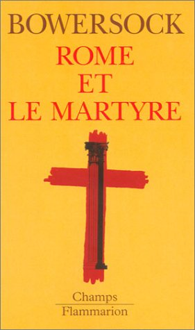9782080814784: Rome et le Martyre (French Edition)