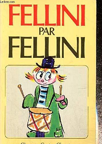 9782080815033: Fellini par fellini entretiens avec giovanni grazzini