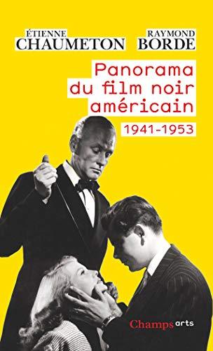 9782080815088: Panorama du film noir américain, 1941-1953