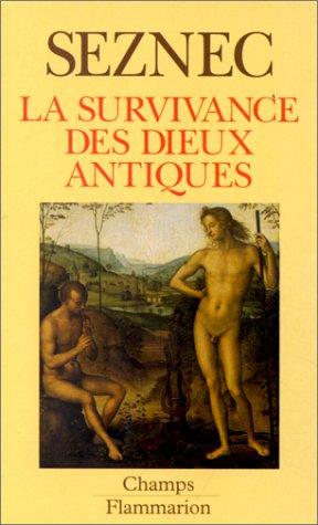 9782080816061: La survivance des dieux antiques : Essai sur le rôle de la tradition mythologique dans l'humanisme et dans l'art de la Renaissance