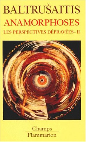 9782080816238: LES PERSPECTIVES DEPRAVEES. Tome 2, Anamorphoses