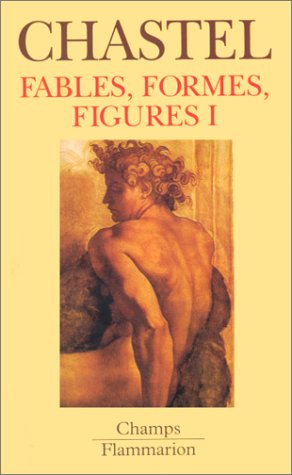 Fables, formes et figures, tome 1 (208081642X) by Chastel, André
