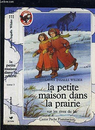 La Petite maison dans la prairie, Tome: Laura Ingalls Wilder