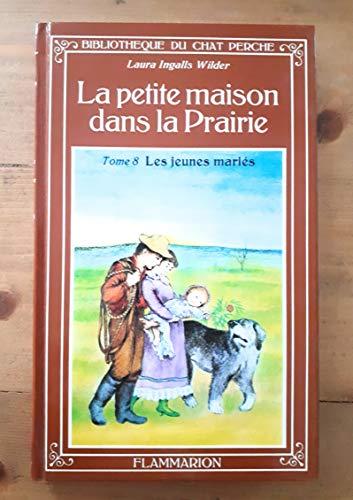 9782080917102: Les Jeunes Mariés (La Petite Maison dans la prairie, #9)