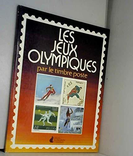 Les Jeux Olympiques par le timbre poste: Milltet Pierre-Louis