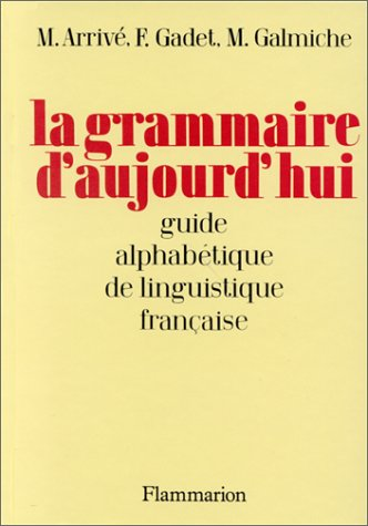9782081120037: Le Grammaire Aujourd'Hui (French Edition)