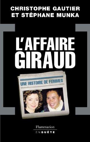 9782081200586: L'Affaire Giraud : Une histoire de femmes