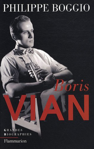 Boris Vian (French Edition): Philippe Boggio