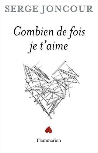 combien de fois je t'aime (2081200929) by Serge Joncour