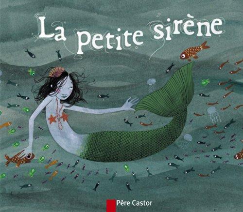 La petite sirène: Hans Christian Andersen,