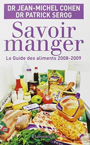 9782081202016: Savoir manger : Le guide des aliments 2008-2009