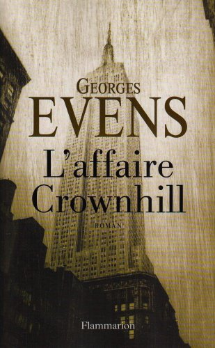 L'affaire Crownhill (French Edition): Georges Evens