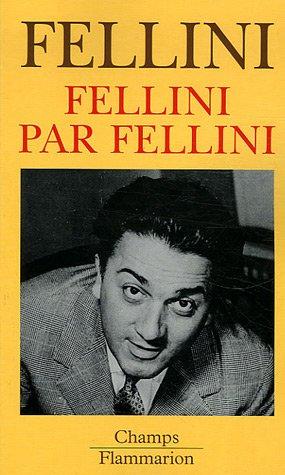 9782081202993: Fellini par Fellini