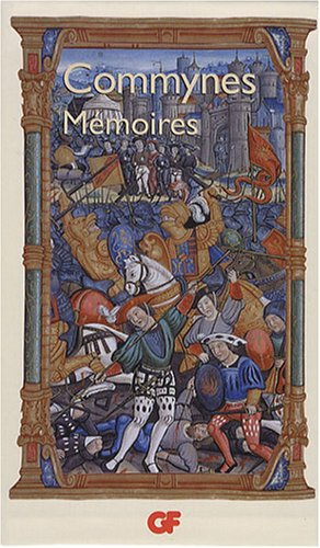 9782081203198: Coffret Mémoires en 3 volumes : Mémoires (Livres I-III) ; Mémoires (Livres IV-VI) ; Mémoires sur Charles VIII et l'Italie (French Edition)