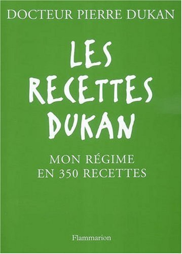 9782081203709: Les Recettes Dukan Fl (French Edition)