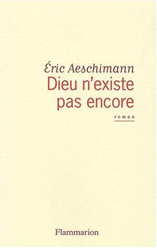 9782081204225: Dieu n'existe pas encore (French Edition)