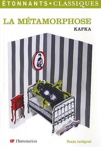 La Métamorphose: Kafka, Franz