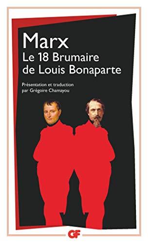 Le 18 Brumaire De Louis Bonaparte (GF): Karl Marx
