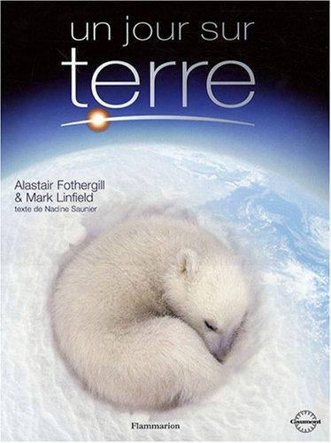 9782081205130: Un jour sur Terre (French Edition)