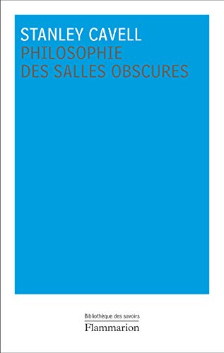 Philosophie des salles obscures (French Edition) (208120522X) by [???]